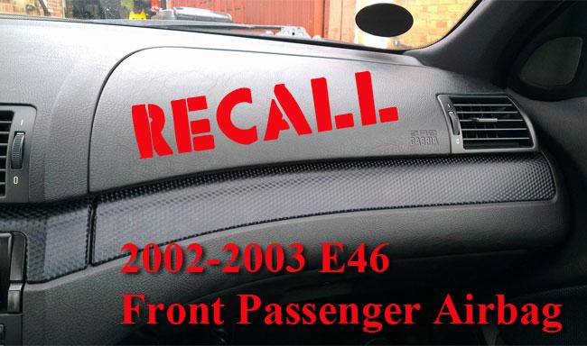 BMW E46 airbag recall